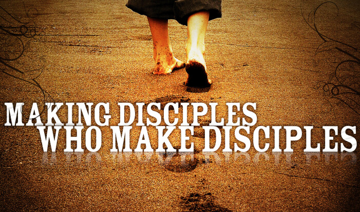 Making Disciples who Make Disciples