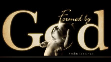Formed by God