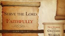 Serve the Lord Faithfully