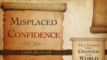 Misplaced Confidence