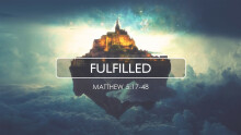 Kingdom Living: Fulfilled