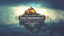 Kingdom Living: Discernment