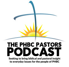 PHBC Pastors Podcast 38: Systematic Theology I (The Bible)